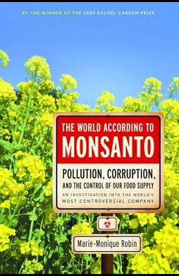 Pollution, Corruption, and the Control of Our Food Supply