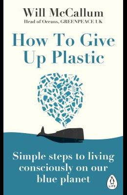 Simple steps to living consciously on our blue planet