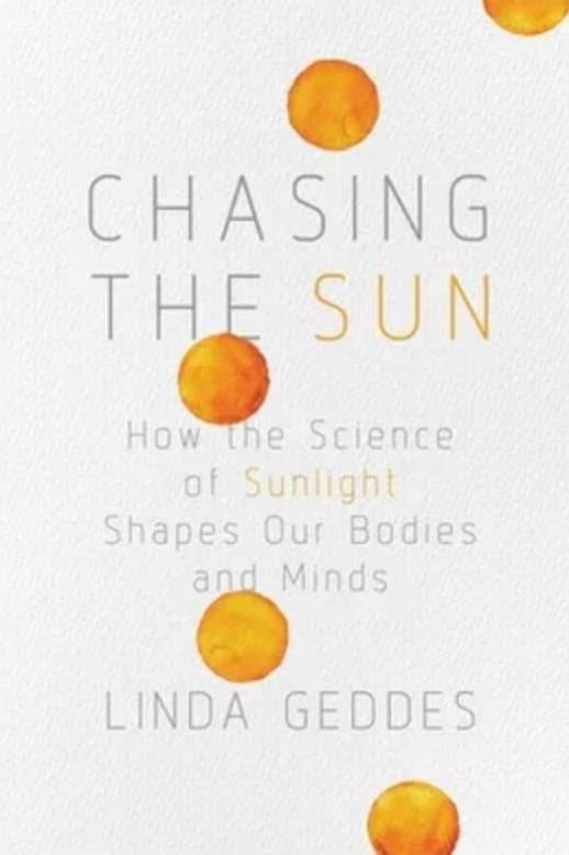 How the Science of Sunlight Shapes Our Bodies and Minds