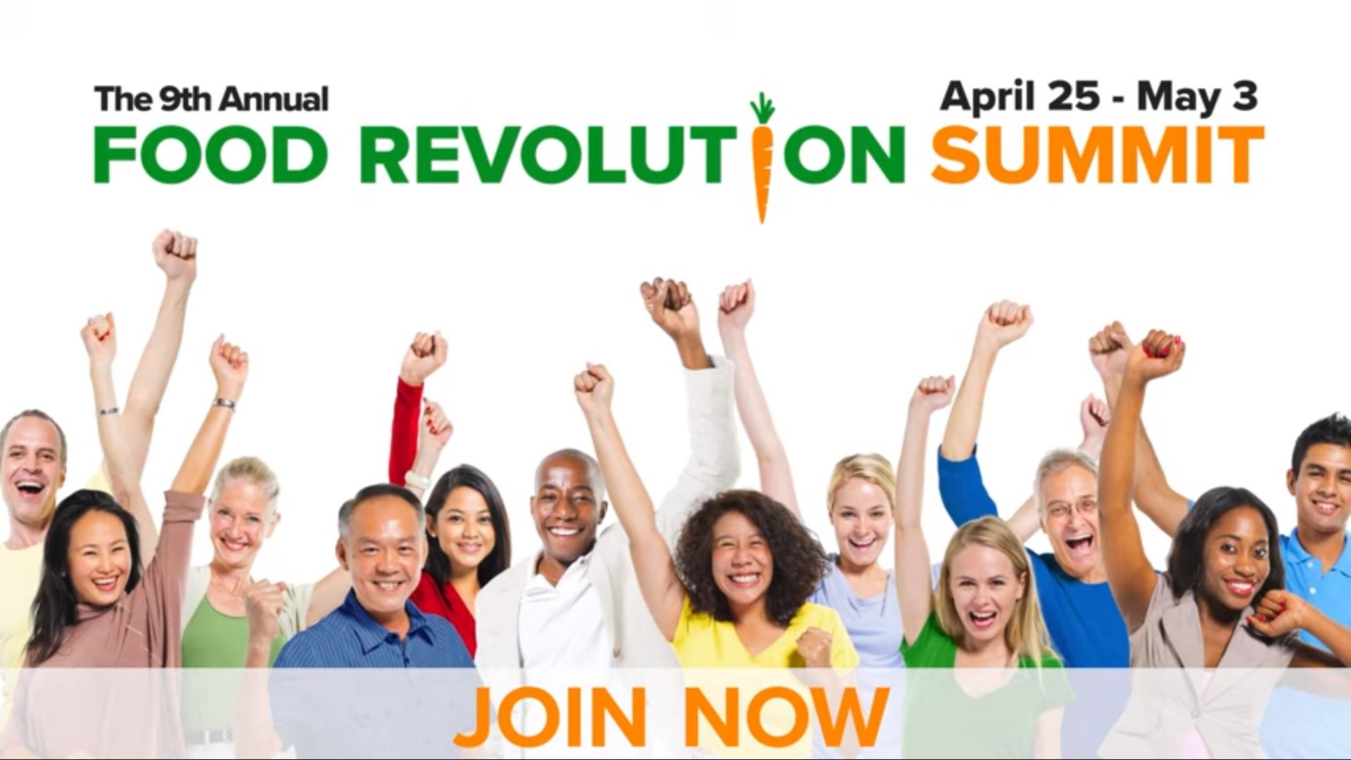 9th Annual Food Revolution Summit
